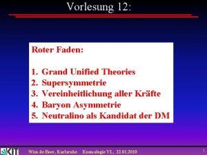 Vorlesung 12 Roter Faden 1 2 3 4