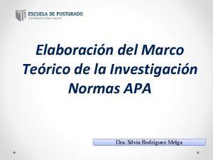 Elaboracin del Marco Terico de la Investigacin Normas