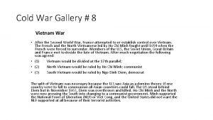 Cold War Gallery 8 Vietnam War After the