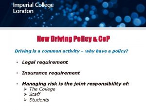 New Driving Policy Co P Driving is a