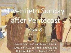 Twentieth Sunday after Pentecost Year B Job 23