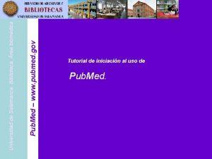 Pub Med www pubmed gov Universidad de Salamanca