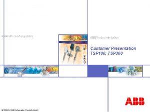 www abb comtemperature ABB Instrumentation Customer Presentation TSP