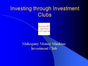 Investing through Investment Clubs Mahogany Money Machine Investment