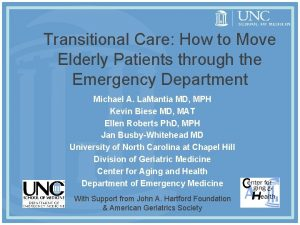 Transitional Care How to Move Elderly Patients through
