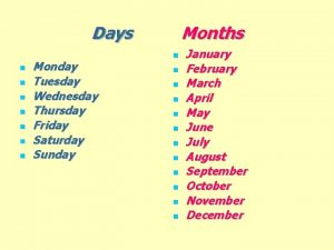 Days n n n n Monday Tuesday Wednesday