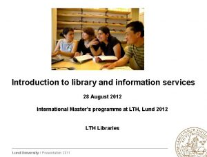 Introduction to library and information services 28 August