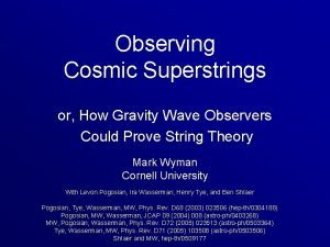 Observing Cosmic Superstrings or How Gravity Wave Observers