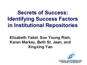 Secrets of Success Identifying Success Factors in Institutional