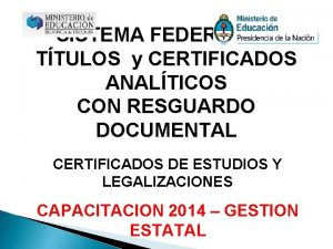 SISTEMA FEDERAL DE TTULOS y CERTIFICADOS ANALTICOS CON