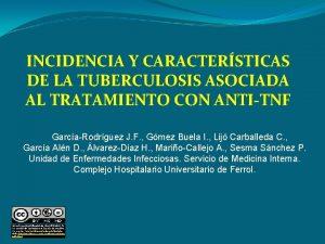 INCIDENCIA Y CARACTERSTICAS DE LA TUBERCULOSIS ASOCIADA AL