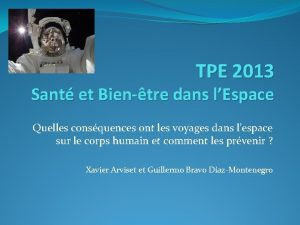 TPE 2013 Sant et Bientre dans lEspace Quelles