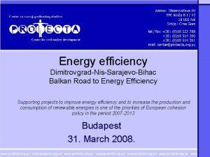 Energy efficiency DimitrovgradNisSarajevoBihac Balkan Road to Energy Efficiency