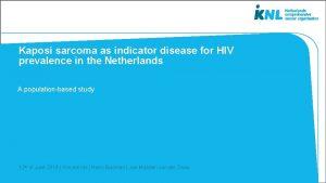 Kaposi sarcoma as indicator disease for HIV prevalence