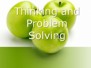 Thinking and Problem Solving Cognition l Cognition the