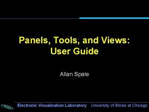 Panels Tools and Views User Guide Allan Spale