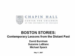 BOSTON STORIES Contemporary Lessons from the Distant Past
