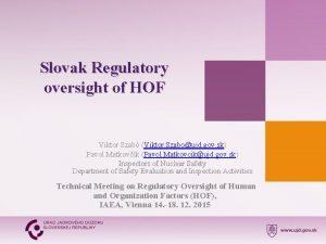 Slovak Regulatory oversight of HOF Viktor Szab Viktor
