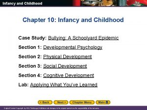 Infancy and Childhood Chapter 10 Infancy and Childhood