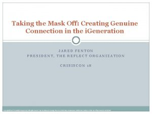 Taking the Mask Off Creating Genuine Connection in