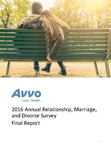 2016 Annual Relationship Marriage and Divorce Survey Final