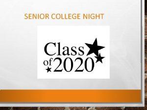 SENIOR COLLEGE NIGHT CIV 498362 AFTER HIGH SCHOOL