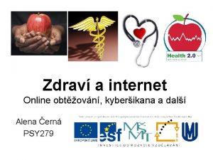 Zdrav a internet Online obtovn kyberikana a dal