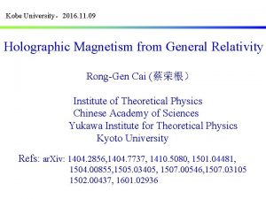 Kobe University2016 11 09 Holographic Magnetism from General