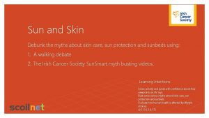 Sun and Skin Debunk the myths about skin