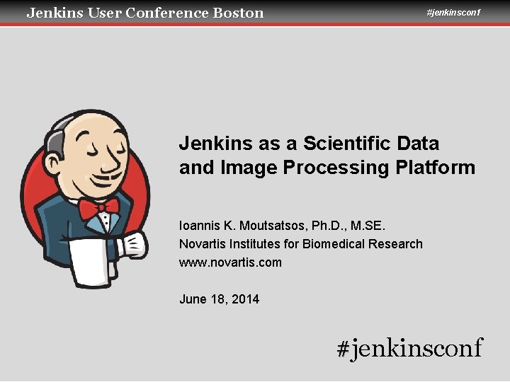 Jenkins User Conference Boston jenkinsconf Jenkins as a