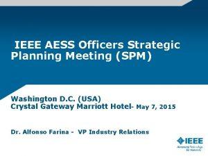 IEEE AESS Officers Strategic Planning Meeting SPM Washington