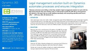 Dynamics 365 CASE STUDY Legal management solution built