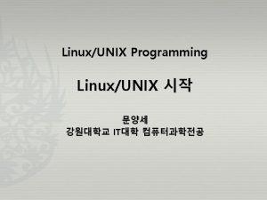 LinuxUNIX Programming LinuxUNIX IT UNIX History 44 UNIXLinux