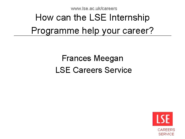 www lse ac ukcareers How can the LSE