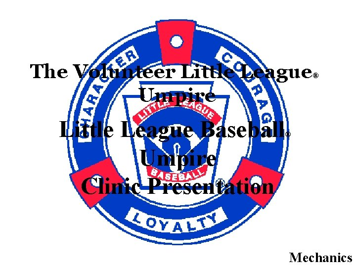 The Volunteer Little League Umpire Little League Baseball