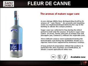 FLEUR DE CANNE The aromas of mature sugar