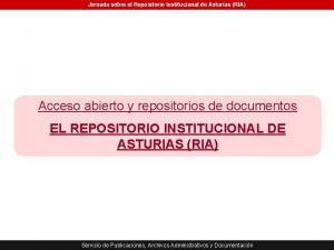 Jornada sobre el Repositorio Institucional de Asturias RIA