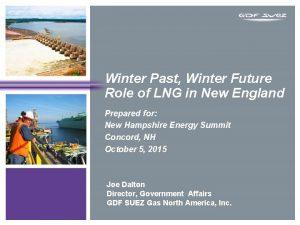 Winter Past Winter Future Role of LNG in