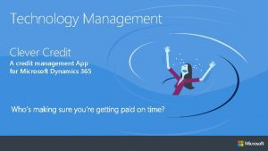 Technology Management Clever Credit A credit management App