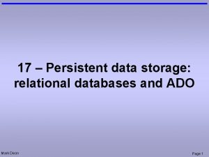 17 Persistent data storage relational databases and ADO