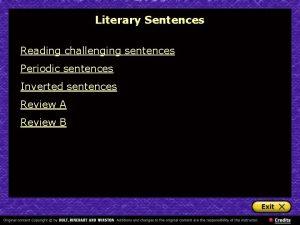 Literary Sentences Reading challenging sentences Periodic sentences Inverted