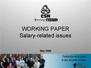WORKING PAPER Salaryrelated issues May 2009 Working paper