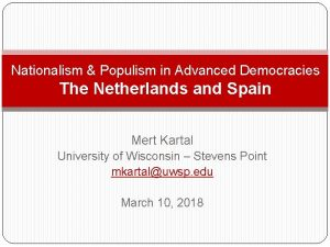 Nationalism Populism in Advanced Democracies The Netherlands and