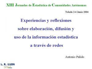 XIII Jornadas de Estadstica de Comunidades Autnomas Toledo