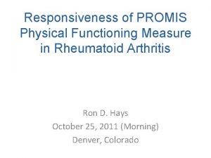 Responsiveness of PROMIS Physical Functioning Measure in Rheumatoid