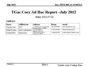July 2012 doc IEEE 802 11 120922 r
