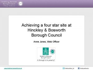 Achieving a four star site at Hinckley Bosworth