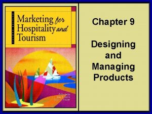 Chapter 9 Designing and Managing Products 2006 Pearson
