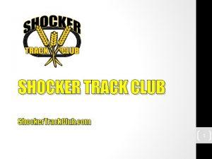 SHOCKER TRACK CLUB Shocker Track Club com 1