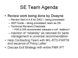 SE Team Agenda Review work being done by